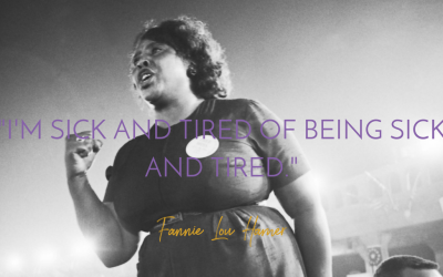 Here's to You Fannie Lou Hamer.  We are All Sick and Tired of Being Sick and Tired.
